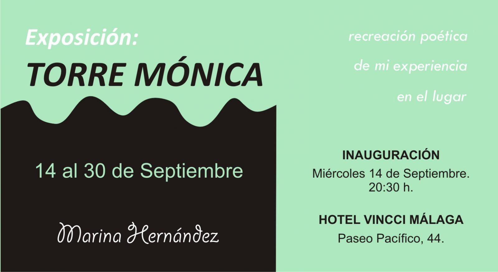 """Exposición """"TORRE MÓNICA"""" – Marina Hernández"""