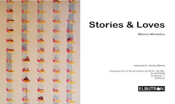 """Exposición """"Stories & Love"""" de Blanca Montalvo. Sala El Butrón. Calle Butrón, 7. Sevilla."""