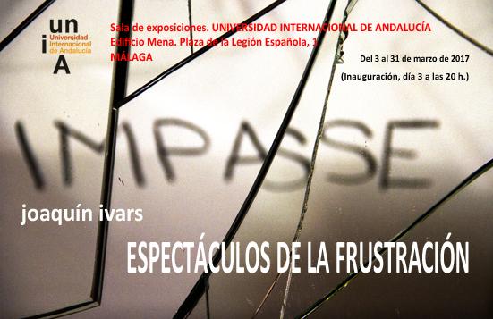 exposición JOAQUÍN IVARS, profesor de la facultad de BBAA, UMA. Sala CAMPUS TECNOLÓGICO, UNIA, Málaga. Inauguración 3 marzo, 20:00 h.