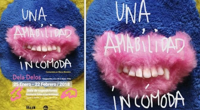 """Inauguración exposición """"Una amabilidad Incómoda"""" de Dela Delos. 25/01/18, 19:00. Sala exp. BB.AA."""