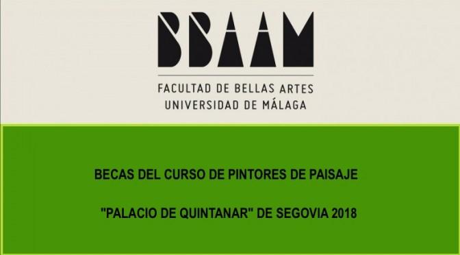 "Becas del Curso de Pintores de Paisaje ""Palacio de Quintanar"" de Segovia 2018"
