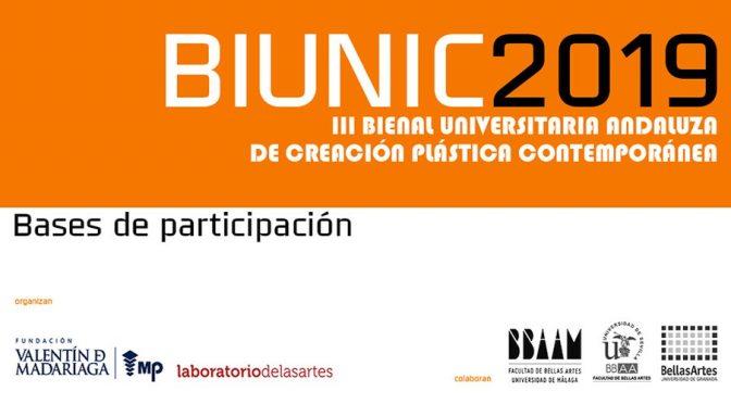 BIUNIC2019 III BIENAL UNIVERSITARIA ANDALUZA DE CREACIÓN PLÁSTICA CONTEMPORÁNEA
