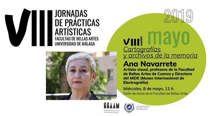 """conferencia:""""Cartografías y archivos de la memoria"""" Ana Navarrete.  08/o5/19. 11:00. Salón de Actos bb.aa."""