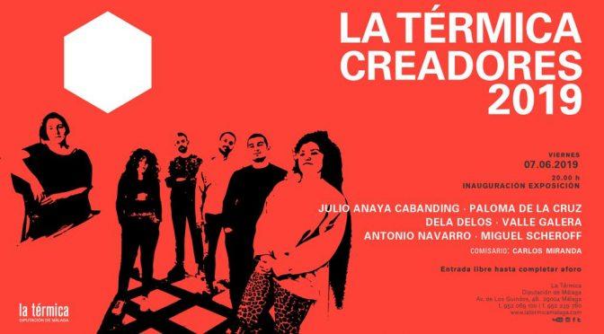"""inauguración exposición """" la térmica creadores 2019″ 07/06/19. 20:00. sala de la térmica. av. de los guindos, 48."""