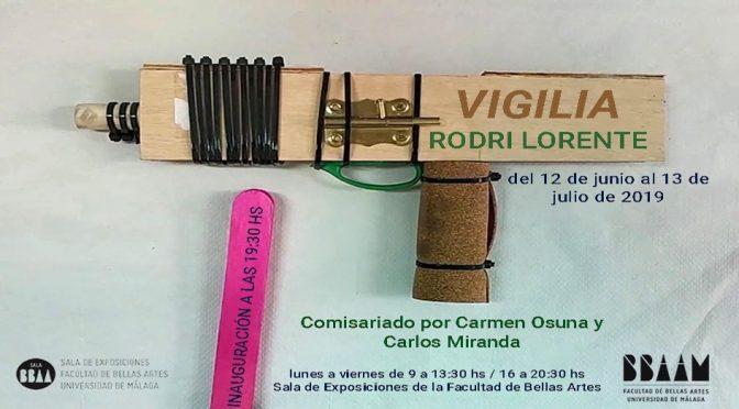 """Inauguración exposición """"vigilia"""" de rodri lorente. 13/06/19. 19:30. sala de exp. f. bb.aa."""