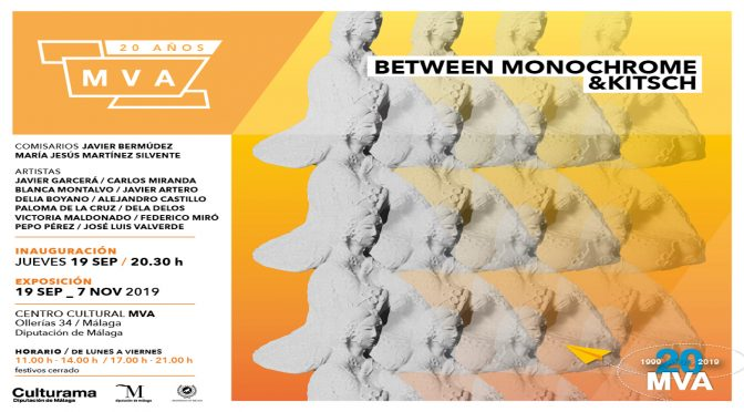 "INAUGURACIÓN exposición ""MONOCHROME&KITSCH"", 19/09/2019,   20:30. Salas de exp. 1 y 2  Centro Cultural María Victoria Atencia. MÁLAGA."