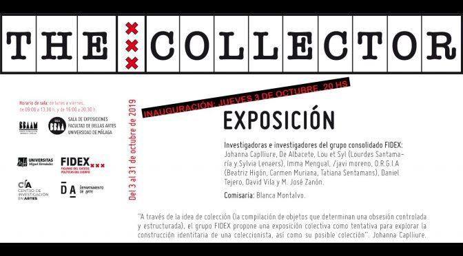 """Inauguración exposición: """"The Collector"""" del Grupo FIDEX de la Universidad Miguel Hernández. 3/10/19. 20:00. Sala de Exp. F. de BB.AA."""