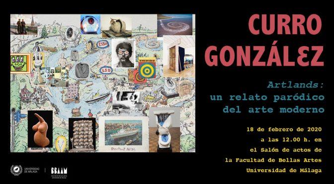 """conferencia """"Artlands: un relato paródico del arte moderno"""" de Curro González. 18/02/20. 12:00. Salón de actos F. de BB.AA."""