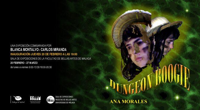 """Inauguración exposición: """"Dungeon Boogie"""" de Ana Morales.  20/02/2020, 19:00. Sala de Exposiciones de la Facultad de BB.AA."""
