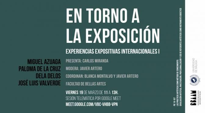 EN TORNO A LA EXPOSICIÓN. Experiencias expositivas internacionales I